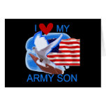 I Love My Army Son Tshirts and Gifts Card