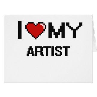 I love my Artist Large Greeting Card