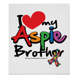I Love My Aspie Brother Poster