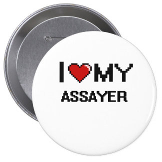 I love my Assayer 4 Inch Round Button