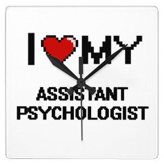 I love my Assistant Psychologist Square Wallclock