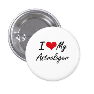 I love my Astrologer 1 Inch Round Button