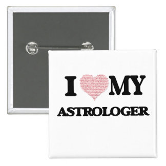 I love my Astrologer (Heart Made from Words) 2 Inch Square Button