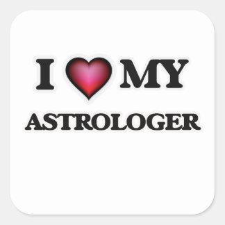 I love my Astrologer Square Sticker
