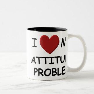 I Love My Attitude Problem Mug