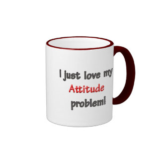 I LOVE MY ATTITUDE PROBLEM RINGER MUG