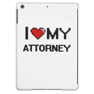 I love my Attorney iPad Air Cases