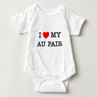 I Love My AU PAIR Baby Bodysuit