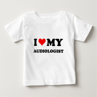 I Love My Audiologist Baby T-Shirt