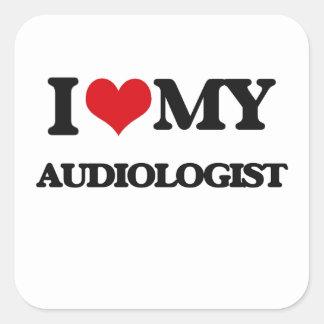 I love my Audiologist Square Sticker