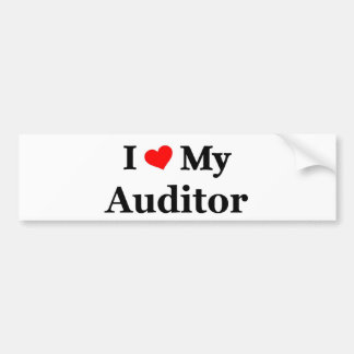 I love my Auditor Bumper Sticker