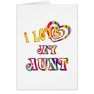 I Love My Aunt Card