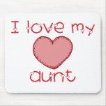 I love my aunt mousepads