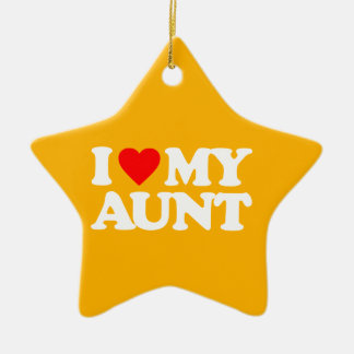 I LOVE MY AUNT ORNAMENTS