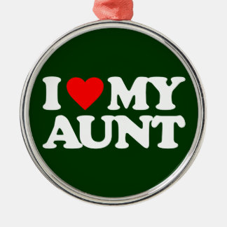 I LOVE MY AUNT ORNAMENT