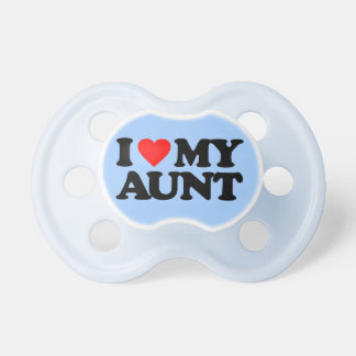I LOVE MY AUNT PACIFIER
