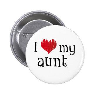 I love my aunt pinback button