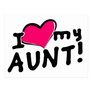 I love my aunt! postcard