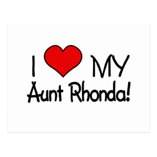 I love My Aunt Rhonda! Postcard