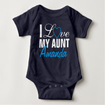 I Love My Aunt-The Aunt Name. Custom Made Baby Bodysuit