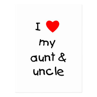 I Love My Aunt & Uncle Postcard