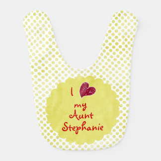 I love my Aunt (with name) Baby Bib