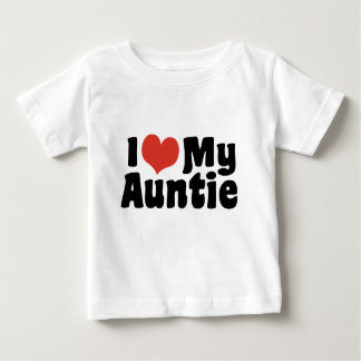 I Love My Auntie Baby T-Shirt