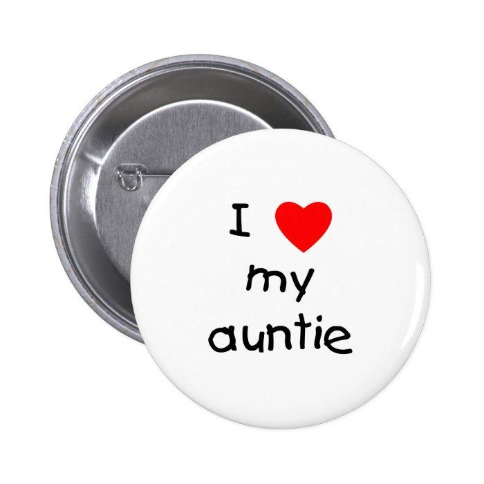 I Love My Auntie Button