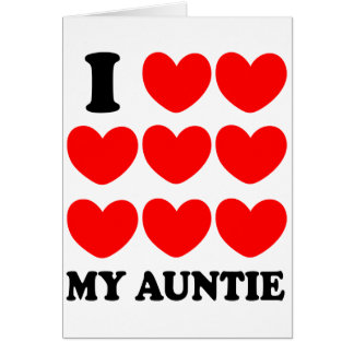 I Love My Auntie Card