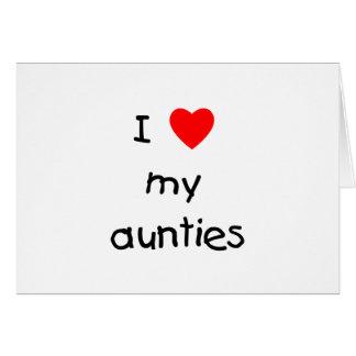 I Love My Aunties Card