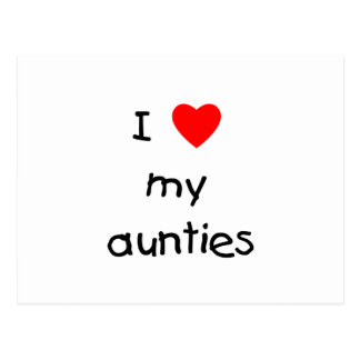 I Love My Aunties Postcard