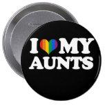 I Love My Aunts - Pin