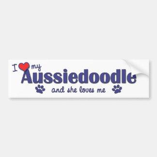 I Love My Aussiedoodle (Female Dog) Bumper Sticker