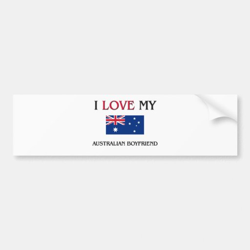 I Love My Australian Boyfriend Car Bumper Sticker