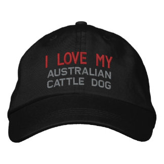 I Love My Australian Cattle Dog Breed Embroidered Baseball Hat