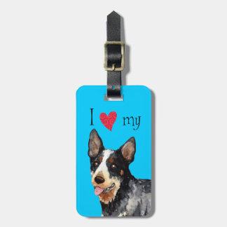 I Love my Australian Cattle Dog Luggage Tag