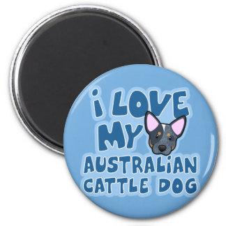 I Love My Australian Cattle Dog Refrigerator Magnet