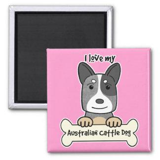 I Love My Australian Cattle Dog Fridge Magnet
