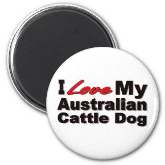I Love My Australian Cattle Dog Merchandise Fridge Magnets
