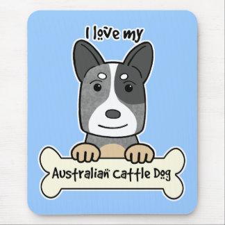 I Love My Australian Cattle Dog Mouse Pad