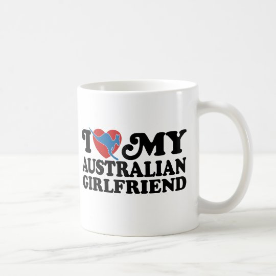 I Love My Australian Girlfriend Coffee Mug