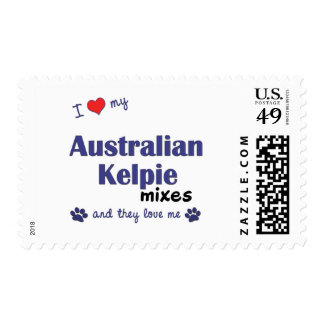 I Love My Australian Kelpie Mixes (Multiple Dogs) Postage Stamps