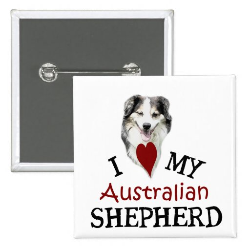 I love my Australian Shepherd Buttons
