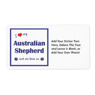 I Love My Australian Shepherd (Female Dog) Shipping Label