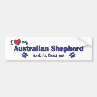 I Love My Australian Shepherd (Male Dog) Bumper Sticker