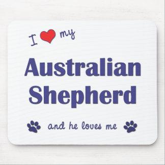 I Love My Australian Shepherd (Male Dog) Mouse Pad