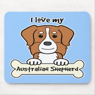 I Love My Australian Shepherd Mouse Mat