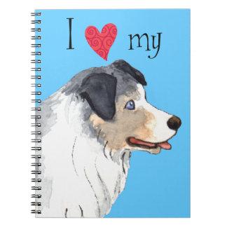 I Love my Australian Shepherd Notebook