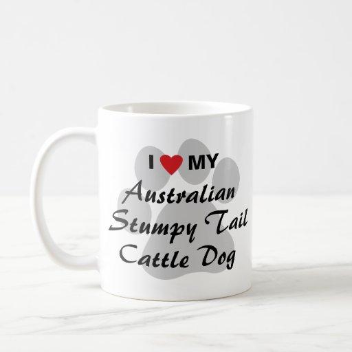 I Love My Australian Stumpy Tail Cattle Dog Mugs