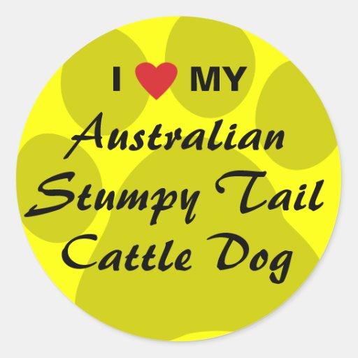 I Love My Australian Stumpy Tail Cattle Dog Round Sticker